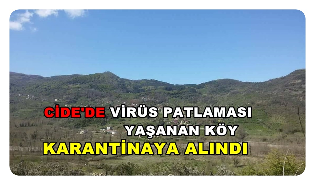 Virüs patlaması yaşanan köy karantinaya alındı